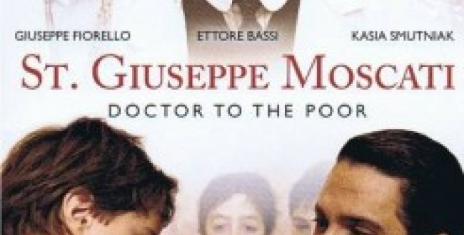 Film - Giuseppe Moscati Doctor to the Poor